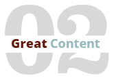 02 - Great Content